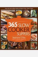 Stephanie O'Dea: 365 Slow Cooker Suppers (Paperback); 2013 Edition Paperback