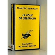 LA FOLIE DE LIEBERMAN