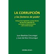 La corrupción y los factores de poder (Spanish Edition)