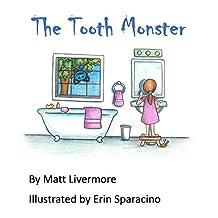 The Tooth Monster: A Mac Bruncle Tale (Mac Bruncle Tales Book 1)