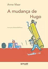 A mudança de Hugo