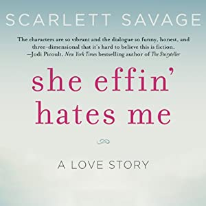 She Effin' Hates Me Audiobook