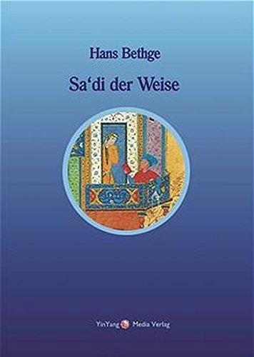 Download Sa'di der Weise PDF