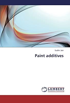 Paint Additives: Jain Sudhir: Amazon com: Panworld Global