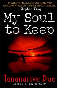 My Soul to Keep (African Immortals series Book 1)