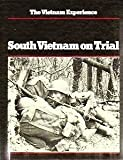 South Vietnam on Trial, David Fulghum and Terrence Maitland, 0939526107