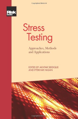 Stress Testing: Approaches, Methods and ()