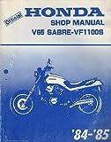 1984-1985 HONDA MOTORCYCLE V65 SABRE-VF1100S SERVICE MANUAL (677)