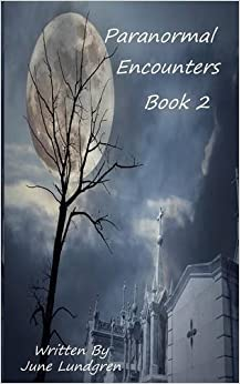 Paranormal Encounters Book 2