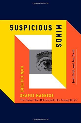 Suspicious Minds: How Culture Shapes Madness PDF