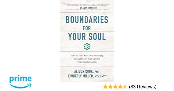 466cc684ba5a1 Amazon.com: Boundaries for Your Soul: How to Turn Your Overwhelming ...