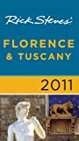 Rick Steves' Florence and Tuscany 2011, Rick Steves and Gene Openshaw, 1598806580
