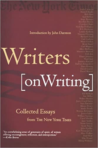 com writers on writing collected essays from the new york  writers on writing collected essays from the new york times revised edition