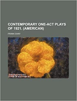 Book Contemporary One-Act Plays of 1921. (American)