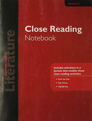 PEARSON LITERATURE 2015 COMMON CORE CLOSE READING NOTEBOOK GRADE 08