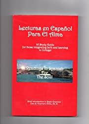 Lecturas en Espanol Para El Alma : Readings in Spanish for the Soul