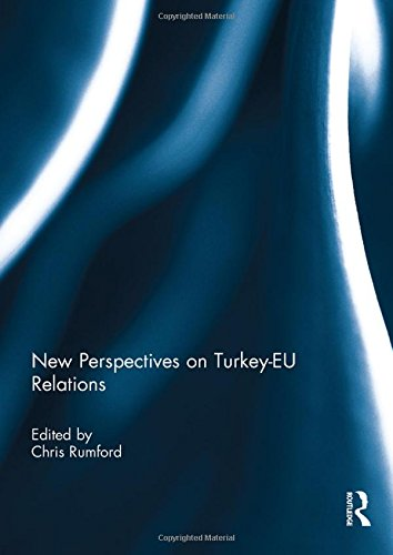 New Perspectives on Turkey-EU Relations