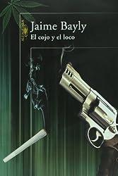 El cojo y el loco (Spanish Edition)