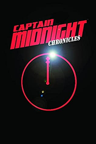 book cover of Captain Midnight Chronicles