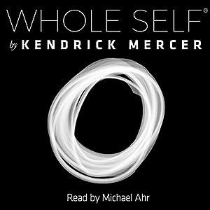 Whole Self Audiobook