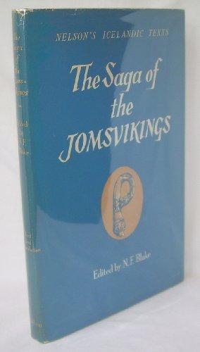 The Saga of the Jomsvikings (Nelson's Icelandic Texts)