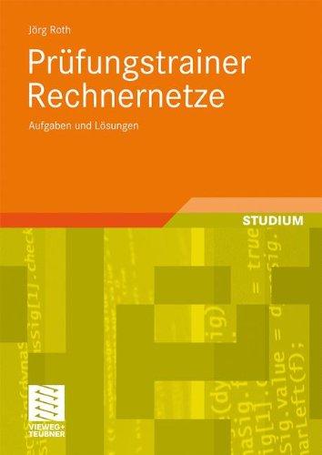 Prüfungstrainer Rechnernetze: Aufgaben und Lösungen (German Edition) ebook