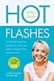 Relief from Hot Flashes: The Natural, Drug-Free