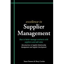 Excellence in Supplier Management (Excellence in...)