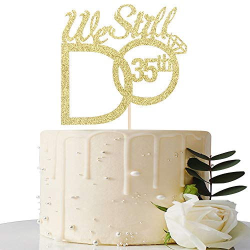 Gold We Still Do 35th Cake Topper - 35th Vow Renewal Wedding Anniversary Party Decoration