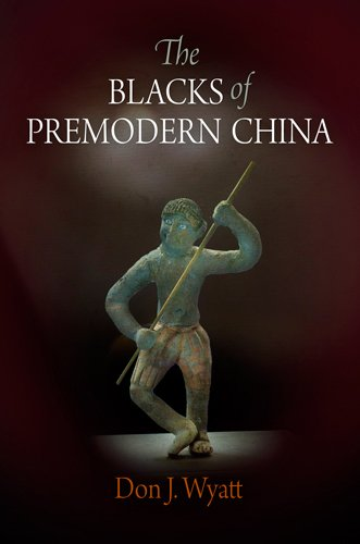 The Blacks of Premodern China (Encounters with Asia)