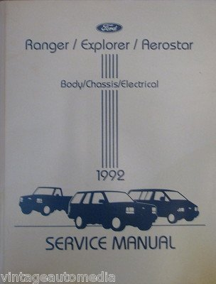 1992 Ford Ranger/Explorer/Aerostar Service Manual - Body/Chassis/Electrical