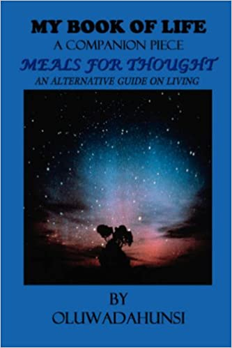 My Book of Life, A Companion Piece, Meals for Thought
