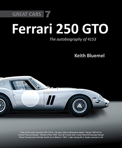 Ferrari 250 GTO: The autobiography of 4153 GT (Great ()