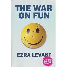 The War on Fun