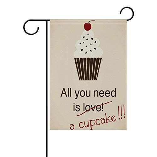 YATELI Garden Flag Decorative All You Need is Cupcake Vintage Polyester 12x18 Inch Home Banner for Outdoor]()