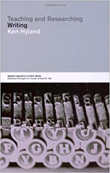 Book Teaching and Researching Writing (Applied Linguistics in Action) 1st edition by Hyland, Ken (2001)