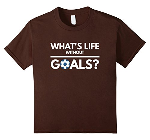 Soccer Player Girl Costume (Kids What's life without goals soccer players funny gift t-shirt 12 Brown)