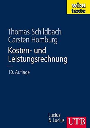 Kosten- und Leistungsrechnung (wisu-texte, Band 8312) Gebundenes Buch – 19. November 2008 Josef Kloock Günter Sieben Thomas Schildbach Carsten Homburg