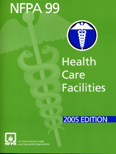 NFPA 99 2005 Health Care Facilities