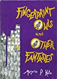 Fingerprint Owls and Other Fantasies, Marjorie P. Katz, 087131052X