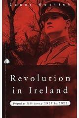 Revolution in Ireland: Popular Militancy, 1917 to 1923 Paperback