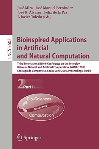 Bioinspired Applications in Artificial and Natural Computation: Third International Work-Conference on the Interplay Between Natural and Artificial ... Part II (Lecture Notes in Computer Science)