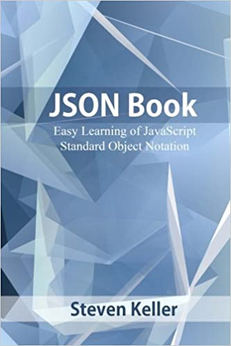 json book easy learning of javascript standard object notation steven keller 9781541228122 amazoncom books