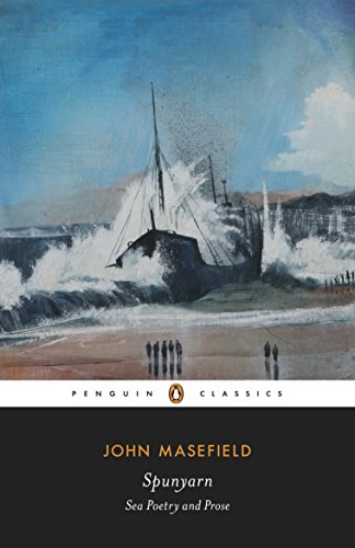 Spunyarn: Sea Poetry and Prose (Penguin Classics)