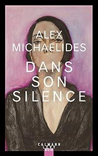 Dans son silence, Michaelides, Alex