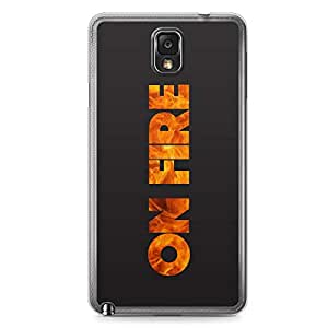 Inspirational Samsung Note 3 Transparent Edge Case - On Fire