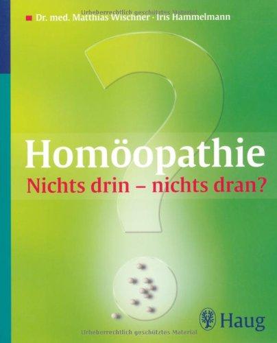 Homöopathie: Nichts drin – nichts dran?