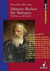 Johannes Brahms. Die Sinfonien: Einführung und Analyse (Studienbuch Musik)