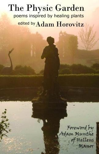 The Physic Garden: Poems inspired by healing plants
