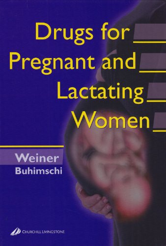 Drugs for Pregnant and Lactating Women